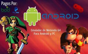 Emulador De Nintendo 64 Para Android Y Pc + Juegos
