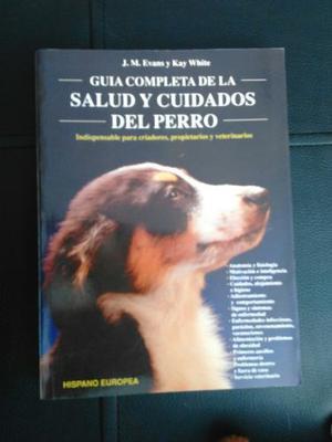 Guia Completa Para La Salud Y Cuidado Del Perro