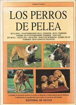 Libro, Los Perros De Pelea De Umberto Cuomo.