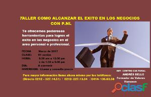 TALLER COMO ALCANZAR EL ÉXITO EN LOS NEGOCIOS CON P.N.L