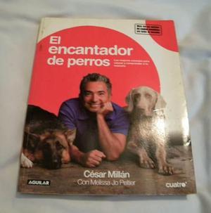 El Encantador De Perros De Cesar Millan
