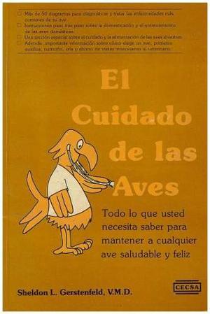 Libro, El Cuidado De Las Aves De Sheldon L. Gerstenfeld.