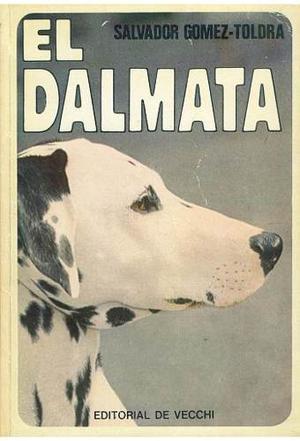 Libro, El Dalmata De Salvador Gómez- Toldra.