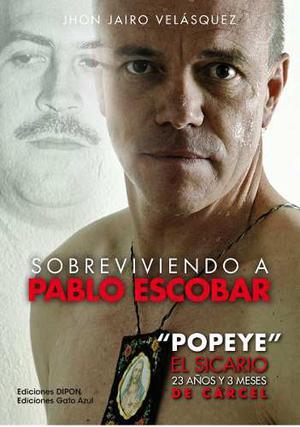 Libro Sobreviviendo A Pablo Escobar John Jairo Velasquez Pdf
