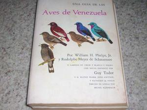 Una Guía De Las Aves De Venezuela - William Phelps Y R