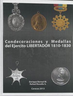 Condecoraciones Y Medallas Del Ejercito Libertador