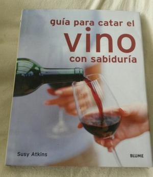 Guia Para Catar El Vino Con Sabiduría Susy Atkins / Blume