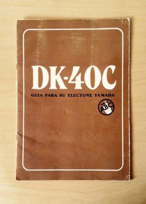 Manual Órgano Yamaha Dk 40