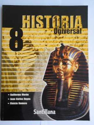 Historia Universal 8.. Editorial Santillana. Sin Uso.