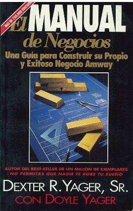 Libro, El Manual De Negocios De Dexter R. Yager, Sr.