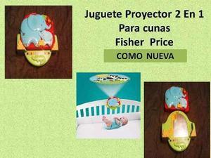 Juguete Proyector 2 En 1 Para Cunas Fisher Price