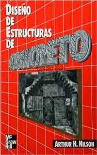 Diseño De Estructuras De Concreto, Arthur H. Nilson