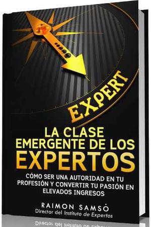 La Clase Emergente De Los Expertos- Formato Digital