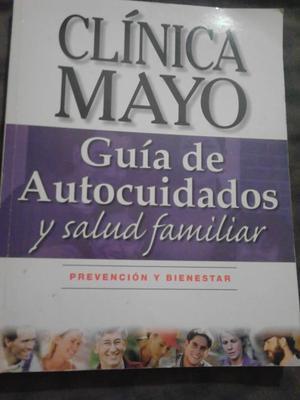 Libro Clínica Mayo Guía de Autocuidados y salud familiar