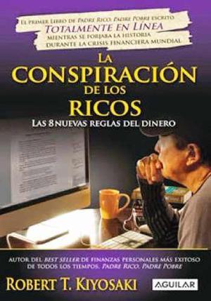 La Conspiracion De Los Ricos - Version Digital