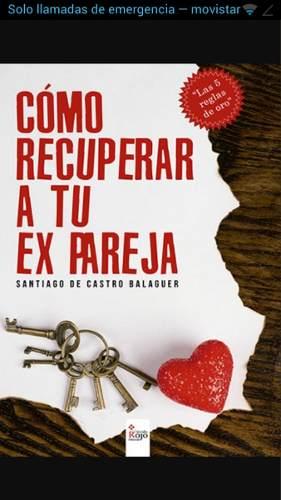 Como Recuperar A Tu Ex Pareja De Santiago De Castro P
