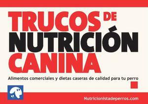 Vendo Trucos De Nuticion Canina En Formato Digital Pdf