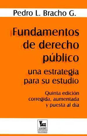 Libro De Fundamentos De Derecho Público - Pedro Bracho