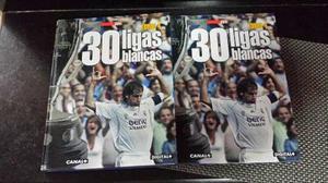 Libro 30 Ligas Blancas Real Madrid