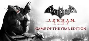 Batman Arkham City Edicion Goty / Clave Steam Original / Pc
