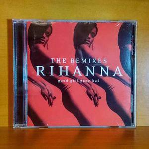 Rihanna Good Girl Gone Bad The Remixes Cd Original Nuevo