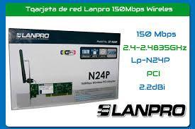 Tarjeta Pci Inalambrica Wifi Lanpro