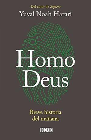 Homo Deus: Breve Historia Del Mañana Libro Digital