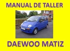Manual De Taller Y Reparacion Daewoo Matiz