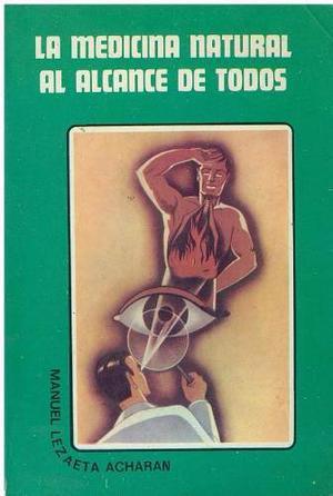 Libro, La Medicina Natural Al Alcance De Todos Manuel Achara