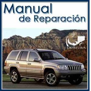 Manual De Reparación Y Servicio Jeep Grand Cherokee