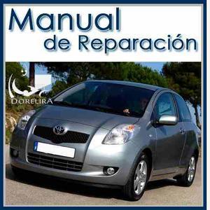 Manual De Taller Y Reparación Toyota Yaris  Al