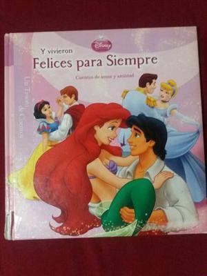 Libro Disney Cuentos D Amor Y Amistad. Y Vivieron Felices.