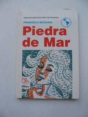 Piedra De Mar. Francisco Massiani