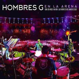 Hombres G - En La Arena (gira 30 Años Y Un Día) (digital)