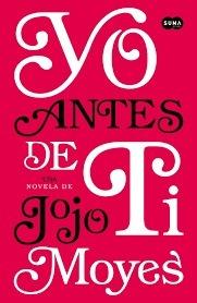 Yo Antes De Ti Y Después De Ti + Película p Jojo Moyes