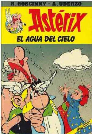 Comics, Astérix El Agua Del Cielo.