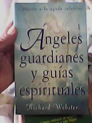 LIBRO ANGELES GUARDIANES Y GUIAS ESPIRITUALES