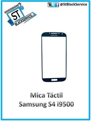 Mica Tactil Samsung S4 I