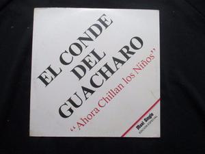 Er Conde Del Guacharo - Ahora Chillan Los Niños Maxi Single