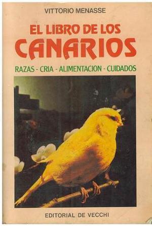 El Libro De Los Canarios De Vittorio Menasse.