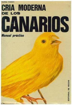 Libro, Manual Práctico Cría Moderna Canarios Marina