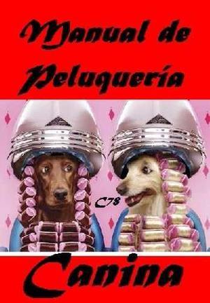 Ebook De Peluqueria Canina Libro Digital