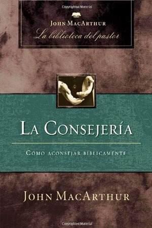 Ebook John Macarthur - La Consejeria Pdf