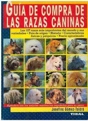 Libro, Guía De Compra De Las Razas Caninas J.