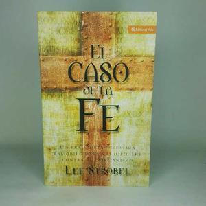 El Caso De La Fe; Lee Strobel