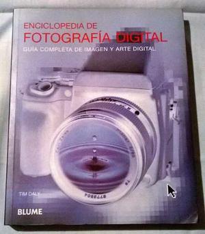 Enciclopedia De Fotografía Digital De Tim Daly