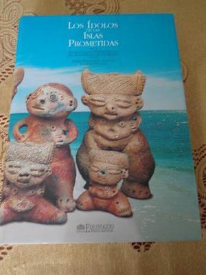Libro Los Idolos De Las Islas Prometidas