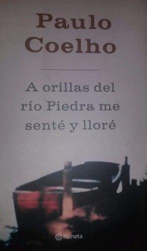 Libro, A Orillas Del Río Piedra Me Senté Y Lloré P.