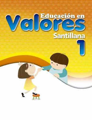 Libro Educacion En Valores De 1ero A 6to Santillana