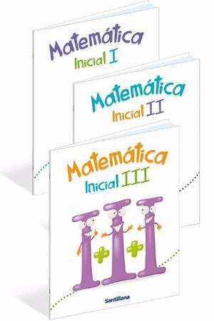 Libro Matematica Inicial I, Ii, Y Iii Editorial Santillana